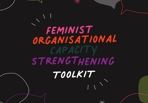 black background with colourful text that says Feminist Organisational Capacity Strengthening Toolkit
