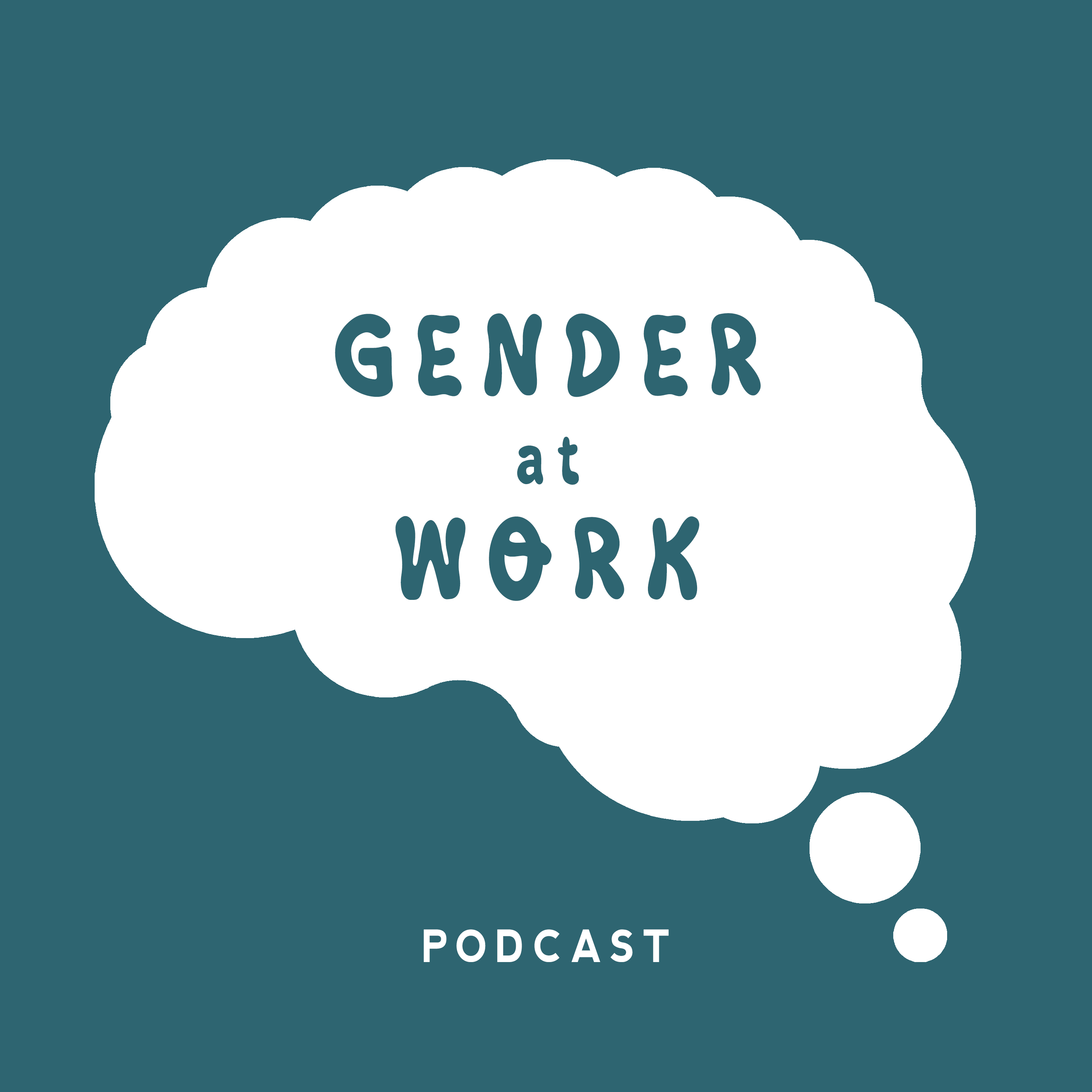 Floating thought bubble with text: gender at work podcast