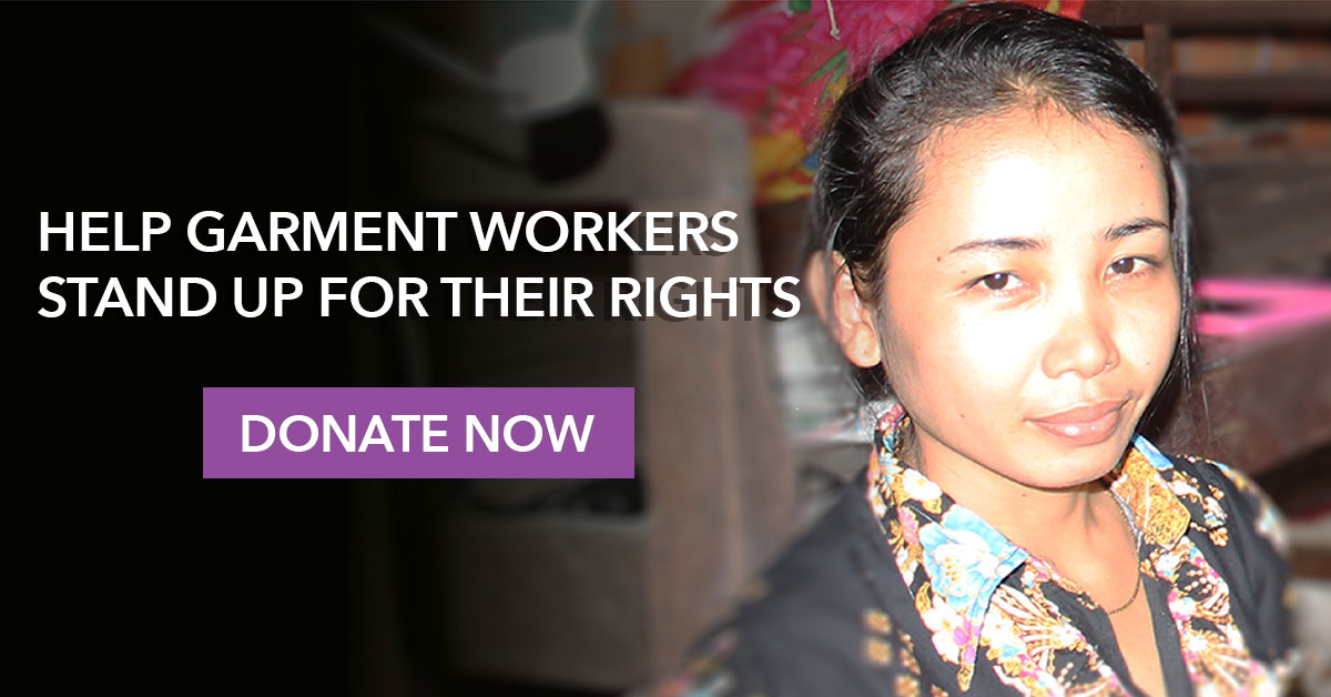 cambodian garment worker with call to help garment workers stand up for their rights